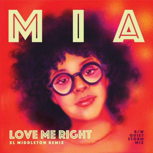 Mia — «Love Me Right (XL Middleton Remix)»