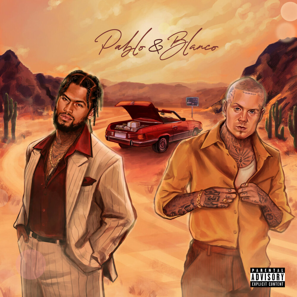 Dave East & Millyz — «Pablo & Blanco»