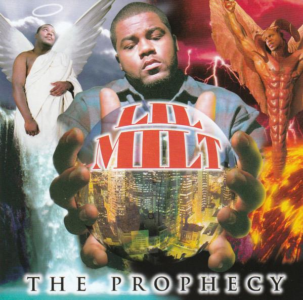 Lil Milt — «The Prophecy»
