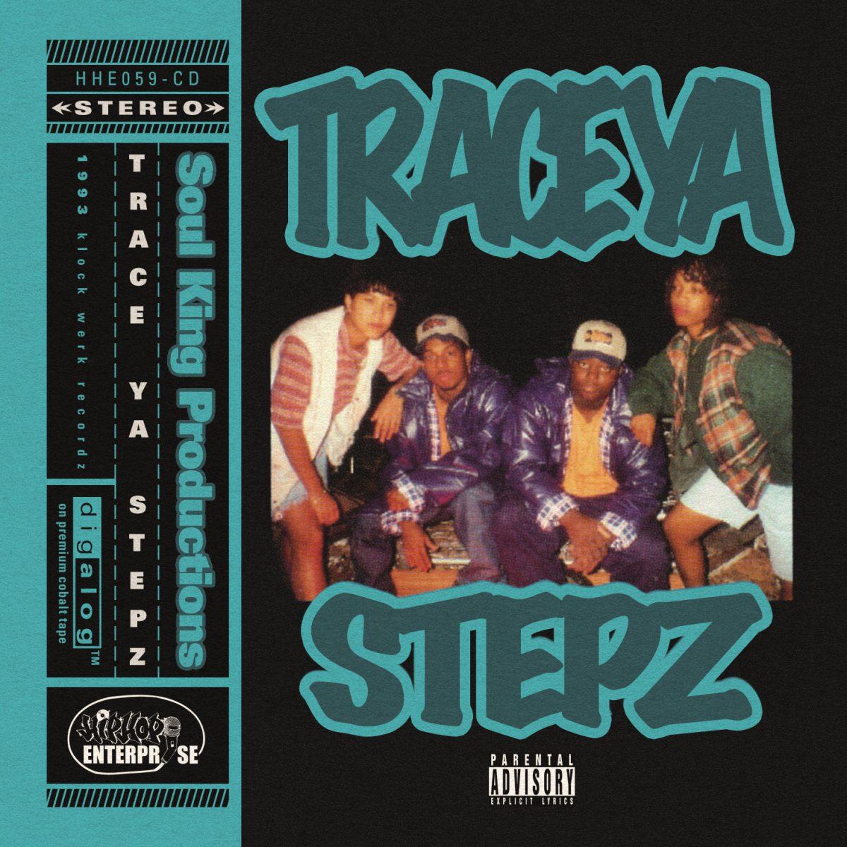 Soul King Productions — «Trace Ya Stepz»