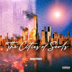 DereLyrics — «The Cities Of Souls»