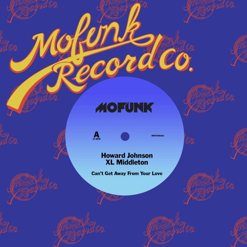 Howard Johnson & XL Middleton — «Can't Get Away From Your Love (Boogie Mix)»