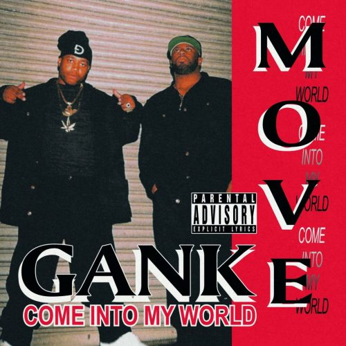Gank Move — «Come Into My World»