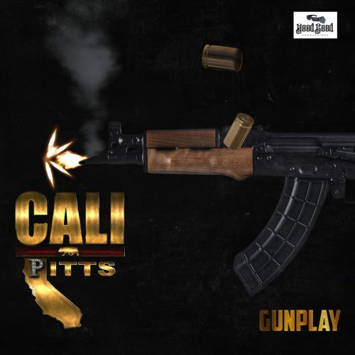 Cali Pitts — «GunPlay (I CameThrough)»