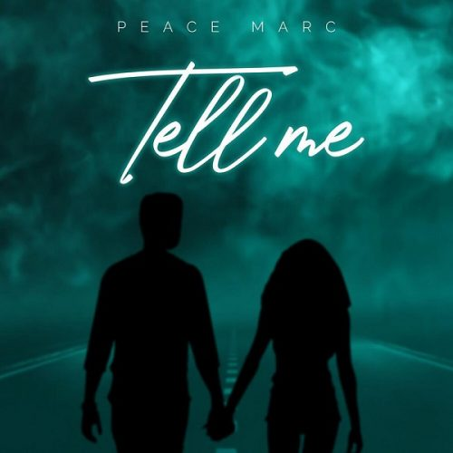 Peace Marc — «Tell Me»