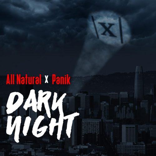 All Natural x Panik — «Dark Night»