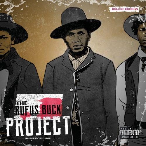 Jamil Honesty & HxlySmxkes — «The Rufus Buck Project»