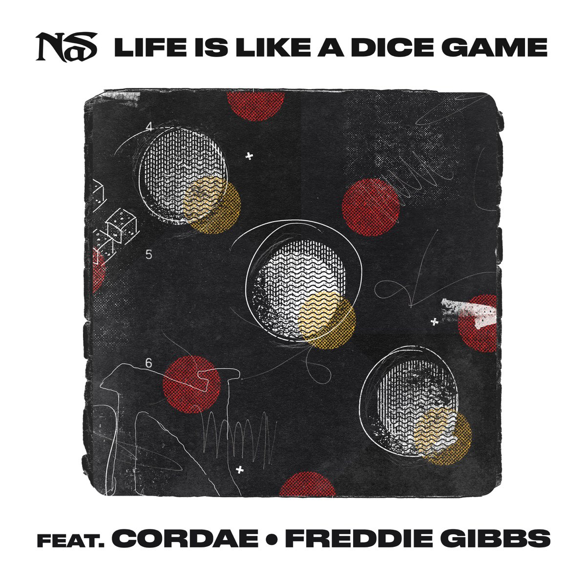 Nas — «Life Is Like A Dice Game» (feat. Cordae & Freddie Gibbs)