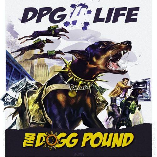 Tha Dogg Pound — «DPG 4 Life»