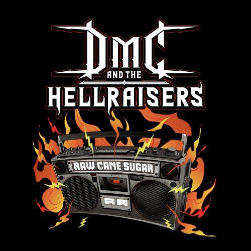 DMC and the Hellraisers — «Raw Cane Sugar»