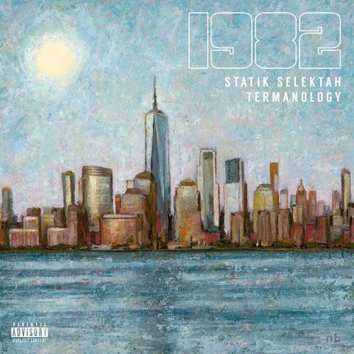 Statik Selektah & Termanology — «1982: The Summer — EP»