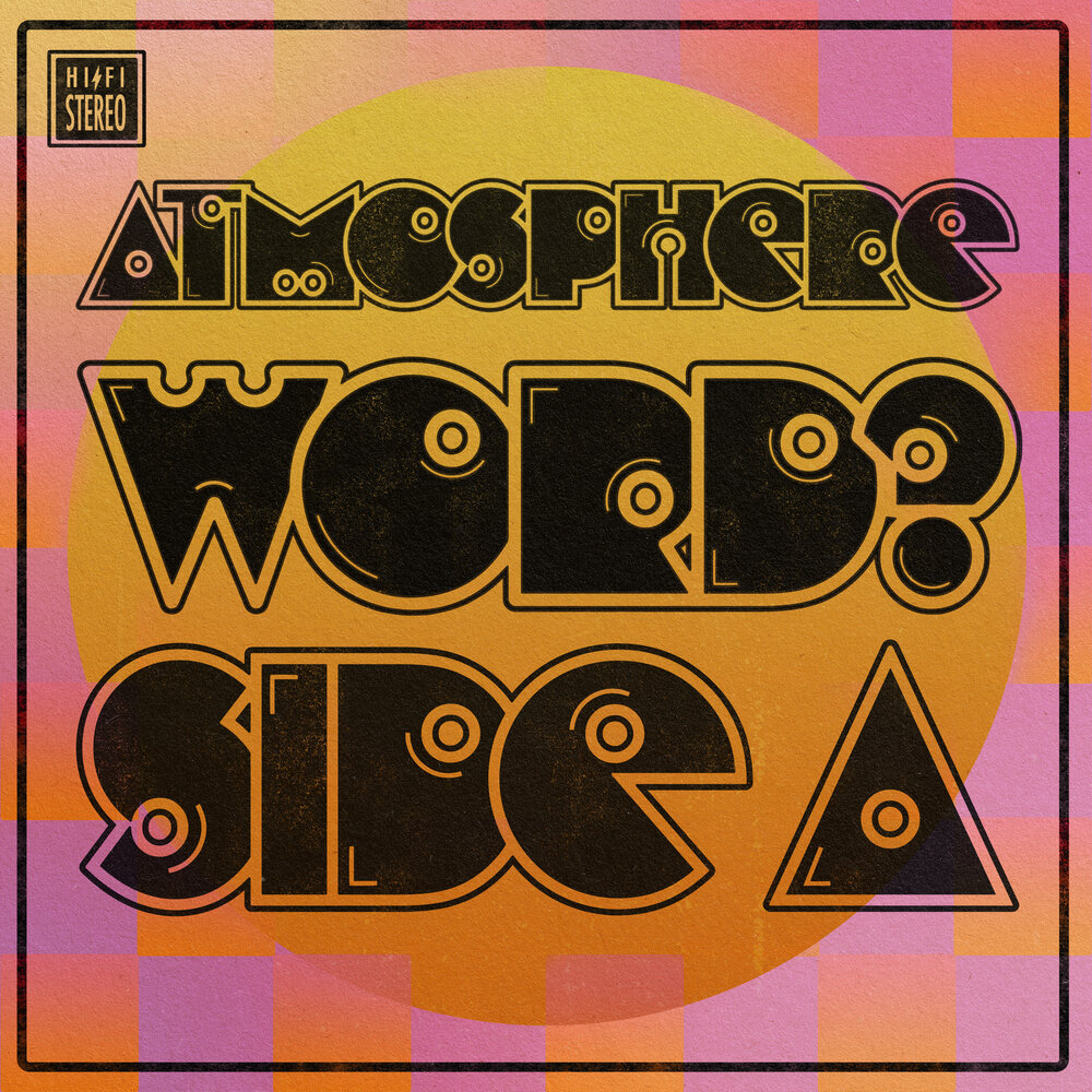 Atmosphere — «WORD? — Side A»