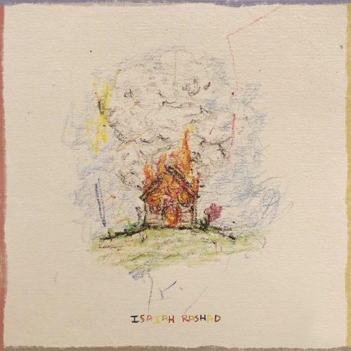 Isaiah Rashad — «The House Is Burning»