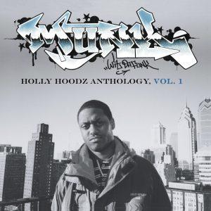 Munk Wit Da Funk — «Holly Hoodz Anthology, Vol. 1»