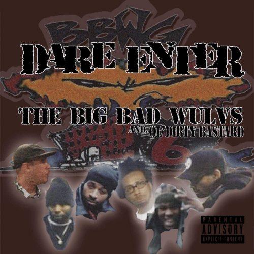 The Big Bad Wulvs & ODB — «Dare Enter»