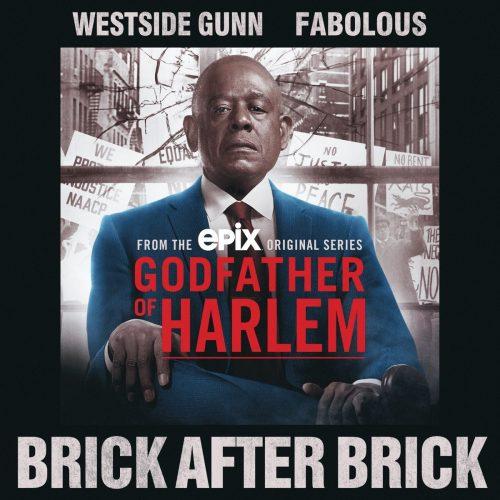 Westside Gunn & Fabolous — «Brick After Brick»