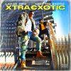 Neek The Exotic & Large Professor — «Xtraexotic»