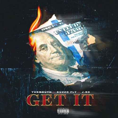 Kuzzo Fly — «Get It» (feat. Yukmouth & J-Ro)