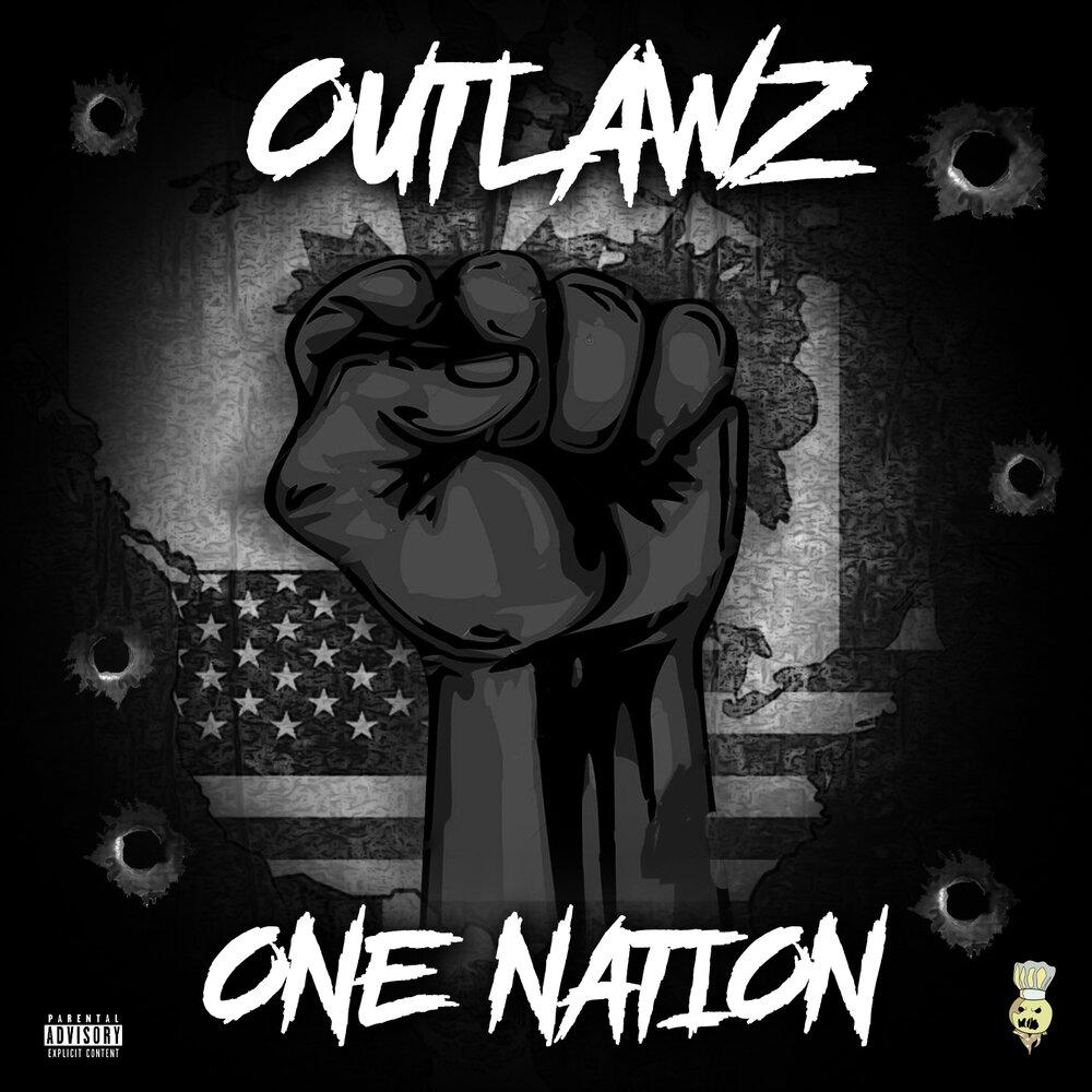 Outlawz — «One Nation»