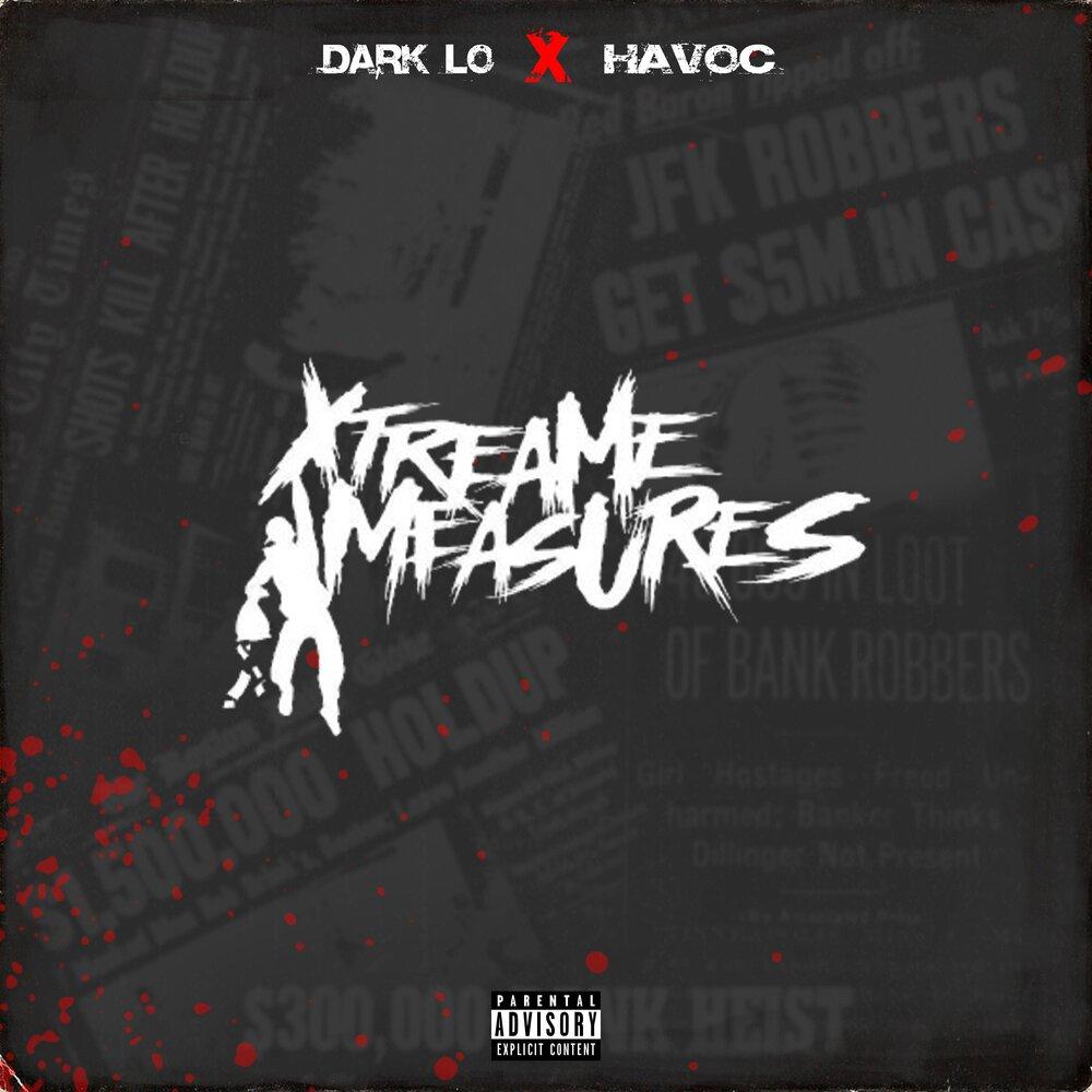 Dark Lo & Havoc — «Extreme Measures»