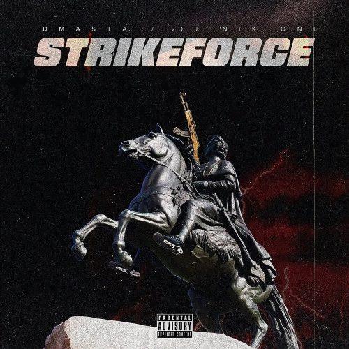 D.masta & DJ Nik One — «STRIKEFORCE»