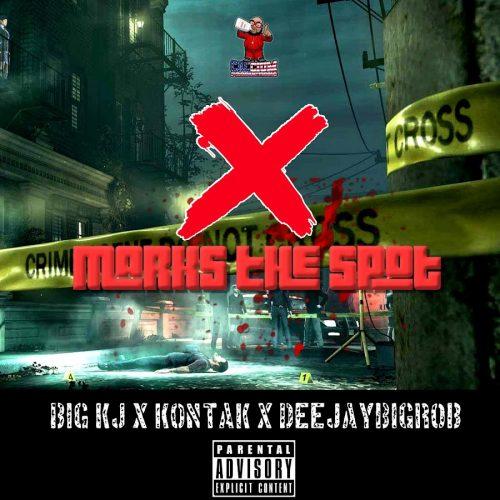 DeejayBigRob — «X Marks The Spot» (feat. Big Kj & Kontak)