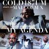 Cold187um — «My Agenda»